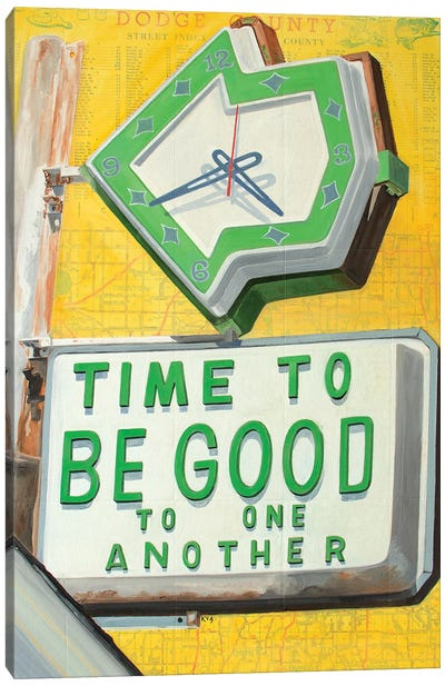 Time To Be Good Canvas Art Print