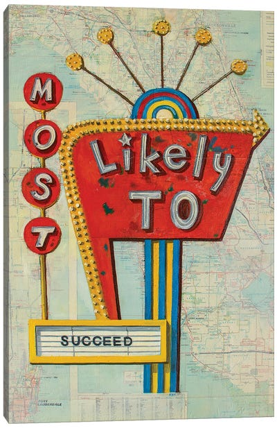 Most Likely To Succeed Canvas Art Print