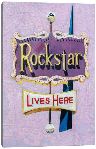 A Rockstar Lives Here Canvas Art Print