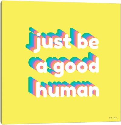 Good Human Canvas Art Print
