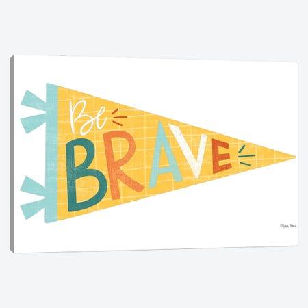 Be Brave Pennant Canvas Print #KYB1} by Kyra Brown Canvas Art Print