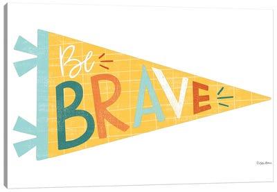 Be Brave Pennant Canvas Art Print