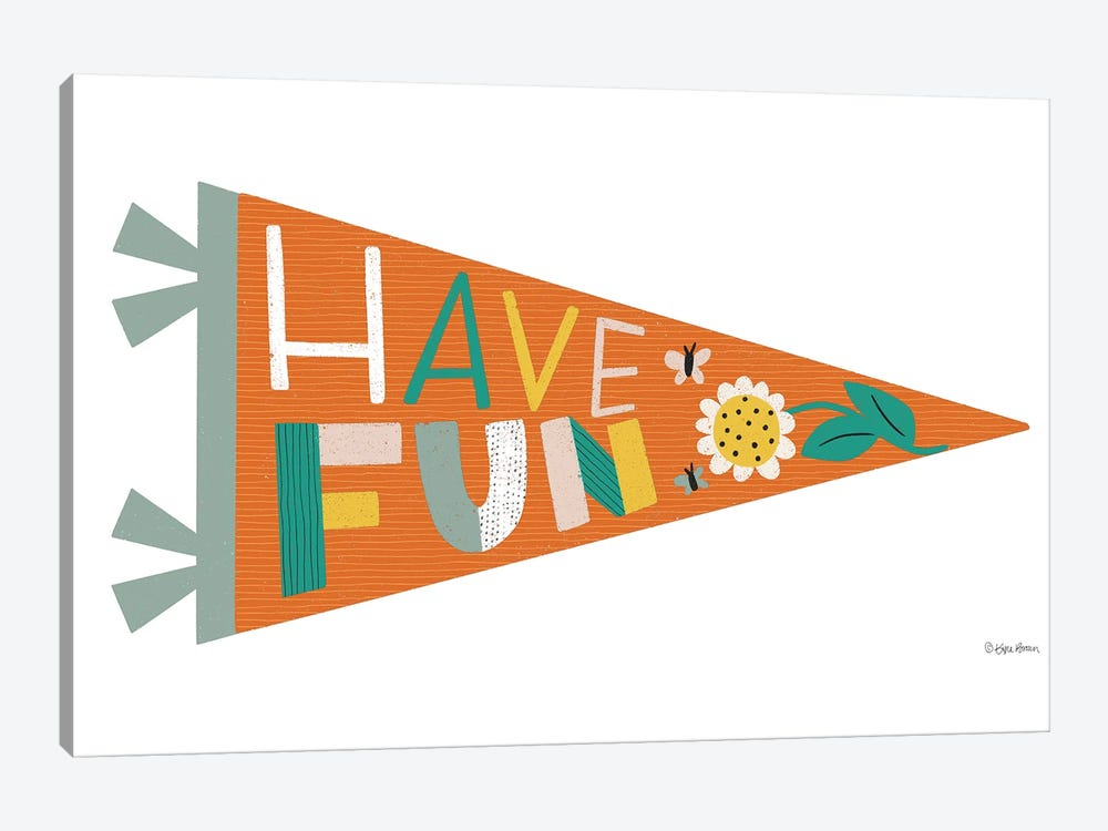 Have Fun Pennant by Kyra Brown 1-piece Canvas Artwork