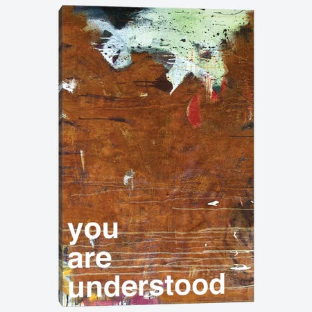 You Are Understood I Canvas Print #KYO156} by Kent Youngstrom Canvas Artwork