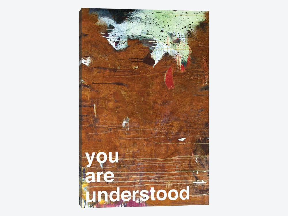 You Are Understood I by Kent Youngstrom 1-piece Canvas Print