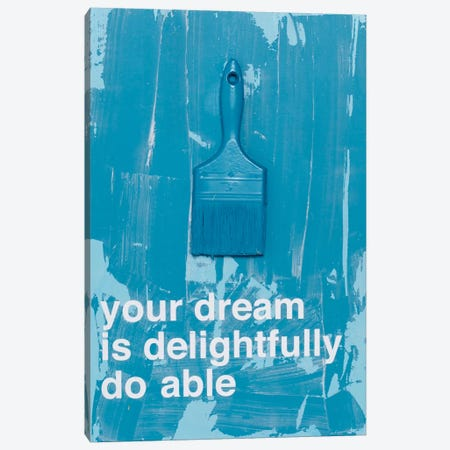 Your Dream III Canvas Print #KYO186} by Kent Youngstrom Art Print