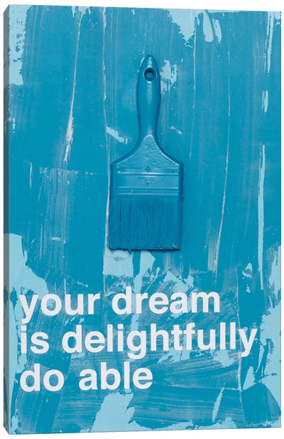 Your Dream III Canvas Art Print