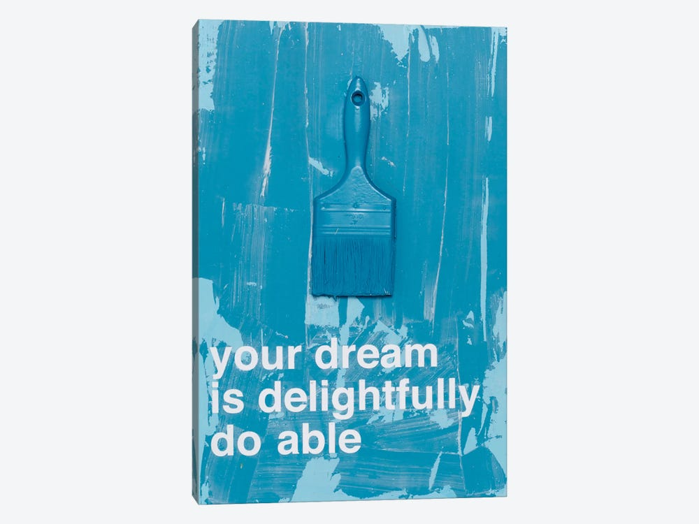 Your Dream III 1-piece Canvas Wall Art