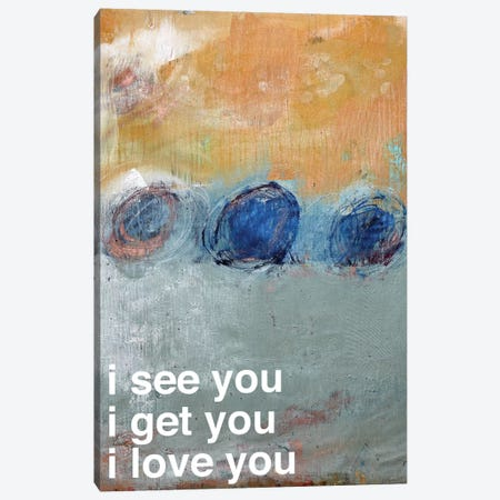 I See…Get…Love You 3-Piece Canvas #KYO200} by Kent Youngstrom Canvas Art Print