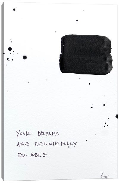 Dreams Are Delightfully Doable Canvas Art Print