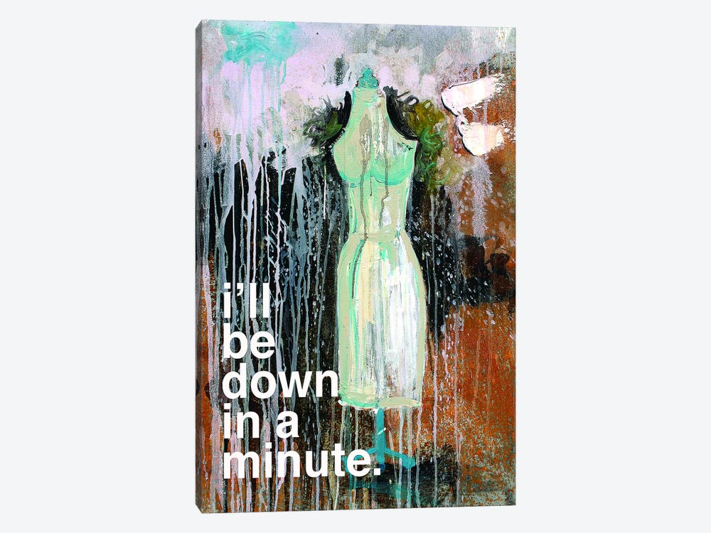 I'll Be Down In A Minute by Kent Youngstrom 1-piece Canvas Art Print