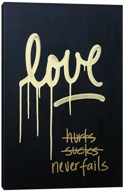 Love Hurts...Sucks…Never Fails In Black & Gold Canvas Art Print
