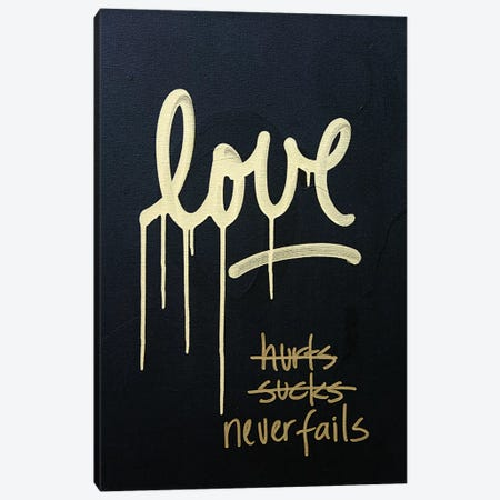 Love Hurts...Sucks…Never Fails In Black & Gold Canvas Print #KYO68} by Kent Youngstrom Canvas Wall Art
