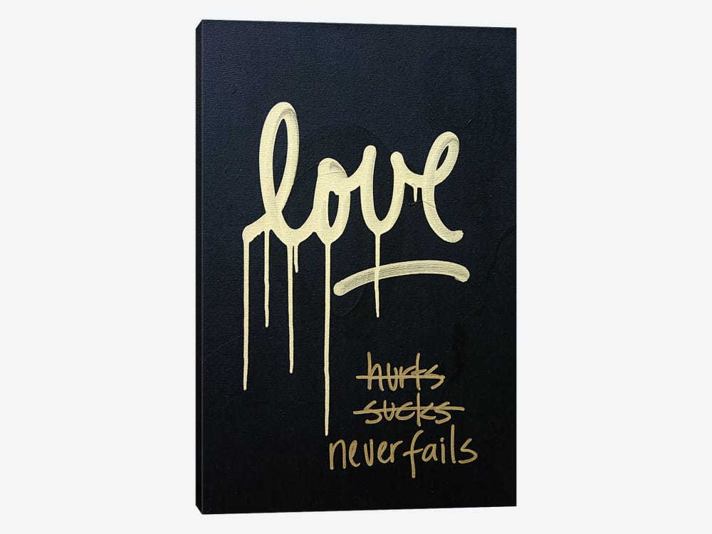 Love Hurts...Sucks…Never Fails In Black & Gold by Kent Youngstrom 1-piece Art Print
