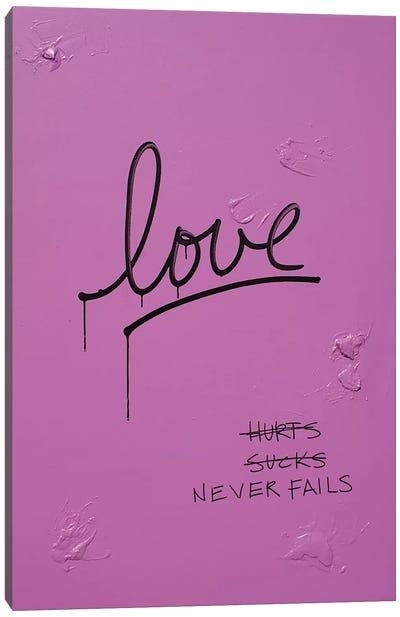 Love Hurts...Sucks…Never Fails In Pink & Black Canvas Print #KYO69
