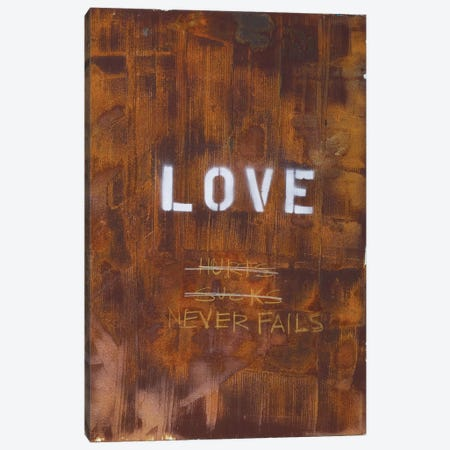 Love Hurts...Sucks…Never Fails In Rust Canvas Print #KYO70} by Kent Youngstrom Canvas Art Print
