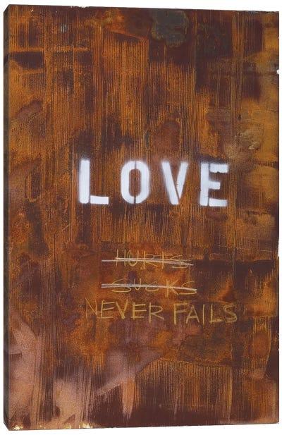 Love Hurts...Sucks…Never Fails In Rust Canvas Print #KYO70