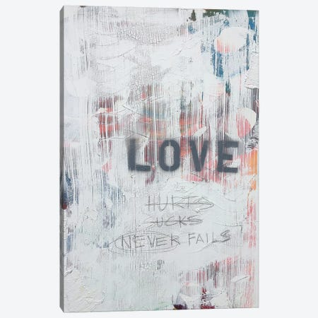 Love Hurts...Sucks…Never Fails In White Canvas Print #KYO71} by Kent Youngstrom Canvas Print