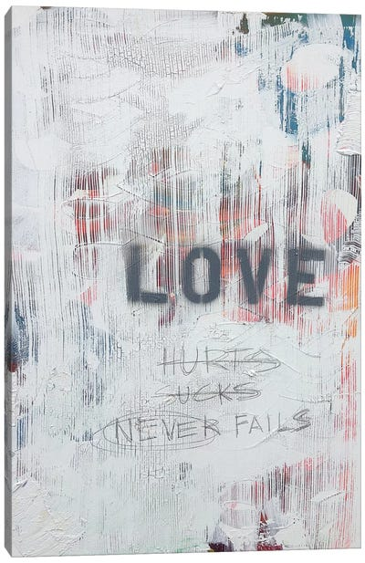 Love Hurts...Sucks…Never Fails In White Canvas Art Print