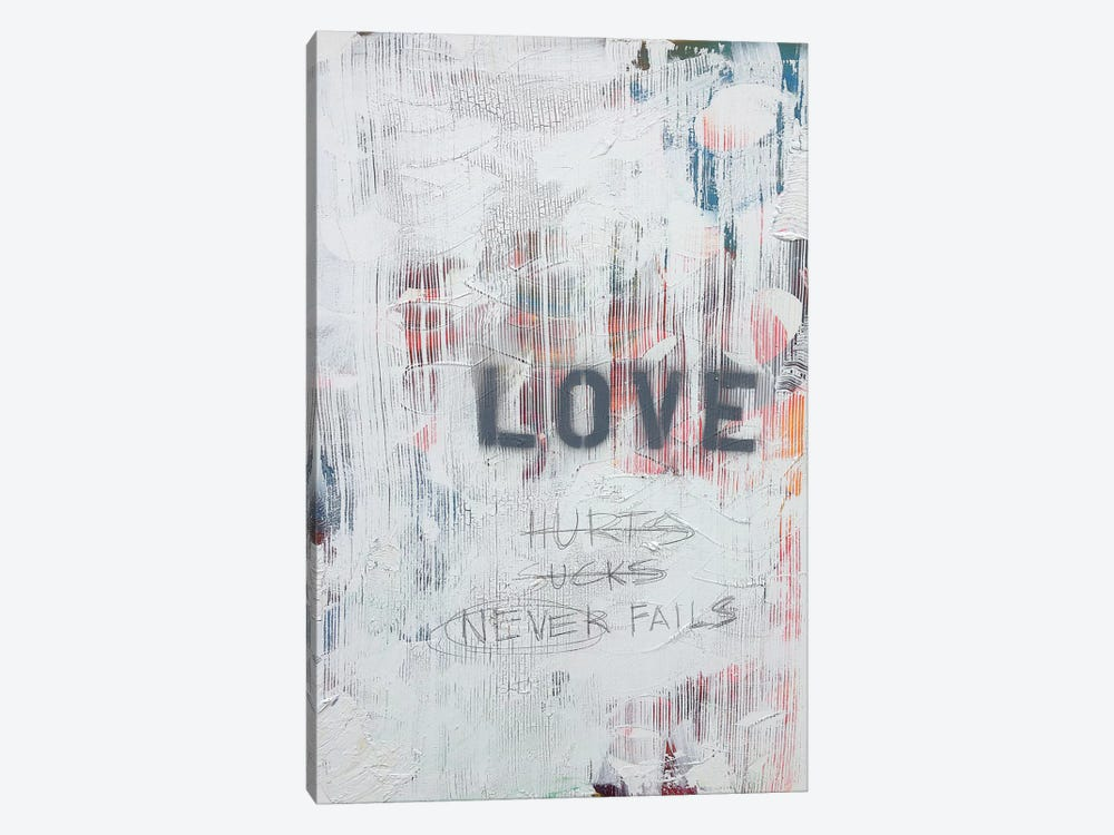 Love Hurts...Sucks…Never Fails In White by Kent Youngstrom 1-piece Canvas Art Print