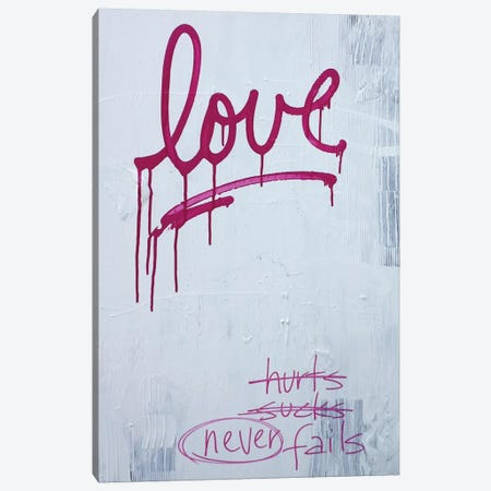 Love Hurts…Sucks…Never Fails In Pink Canvas Print #KYO72} by Kent Youngstrom Canvas Art Print
