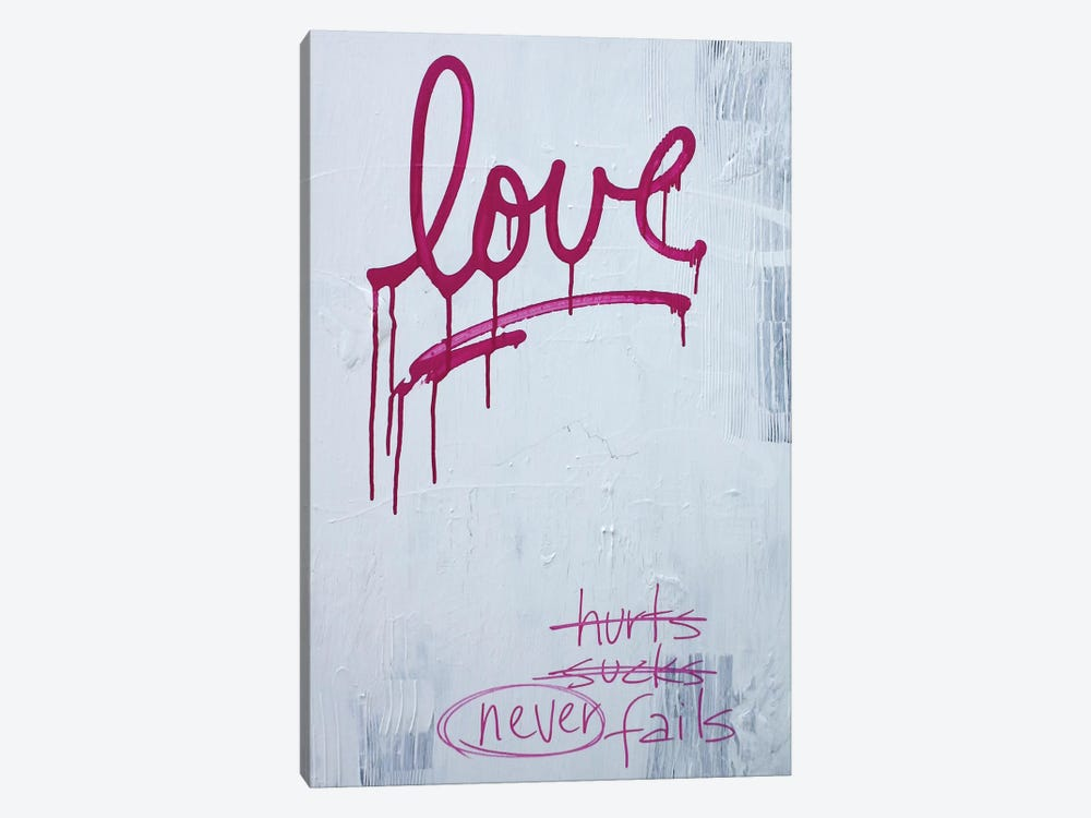 Love Hurts…Sucks…Never Fails In Pink by Kent Youngstrom 1-piece Canvas Wall Art