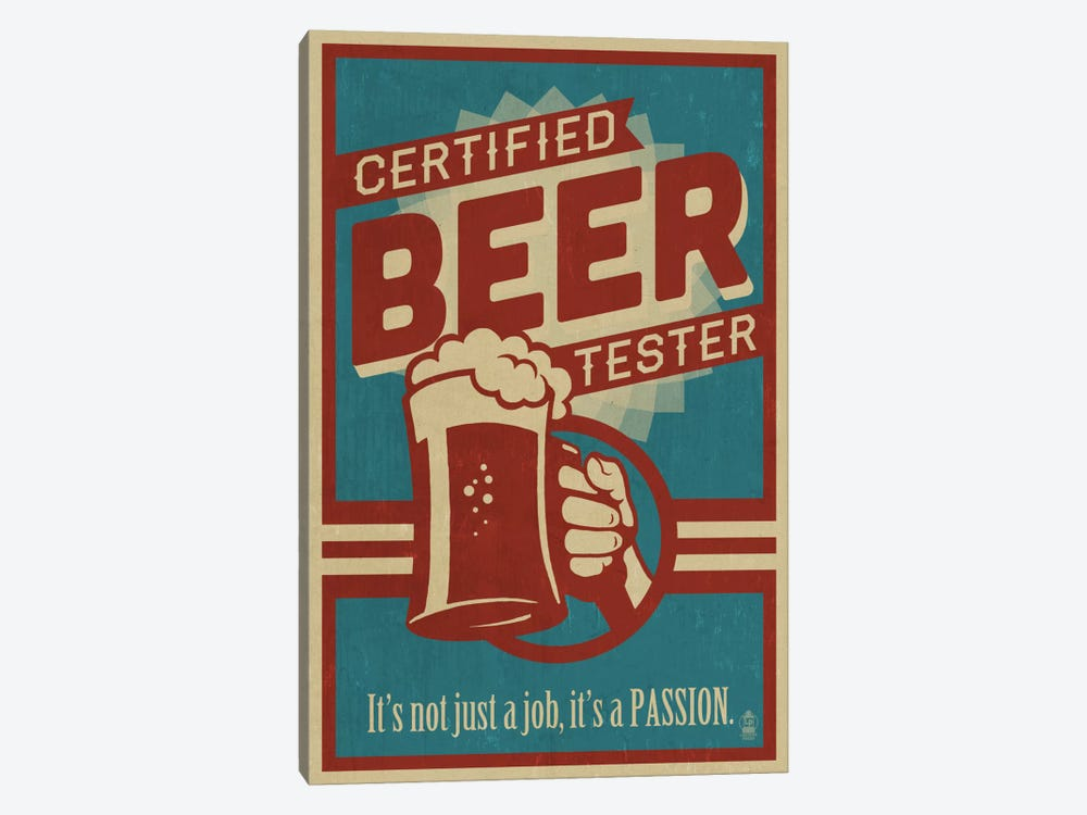 Certified Beer Tester by Lantern Press 1-piece Canvas Artwork