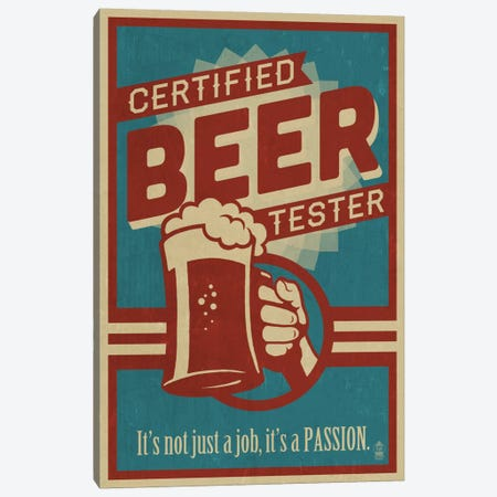 Certified Beer Tester Canvas Print #LAN10} by Lantern Press Canvas Art