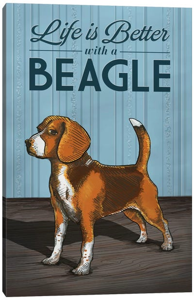 Life Is Better With A Beagle Canvas Art Print