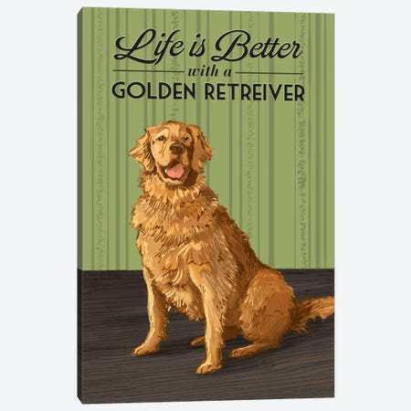 Life Is Better With A Golden Retriever Canvas Print #LAN38} by Lantern Press Canvas Wall Art