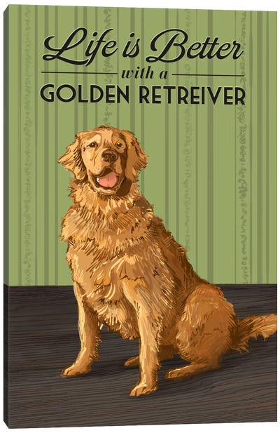 Life Is Better With A Golden Retriever Canvas Print #LAN38