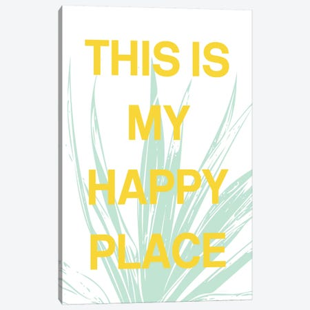 This Is My Happy Place Canvas Print #LDA11} by Linda Woods Canvas Art Print