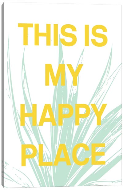 This Is My Happy Place Canvas Art Print