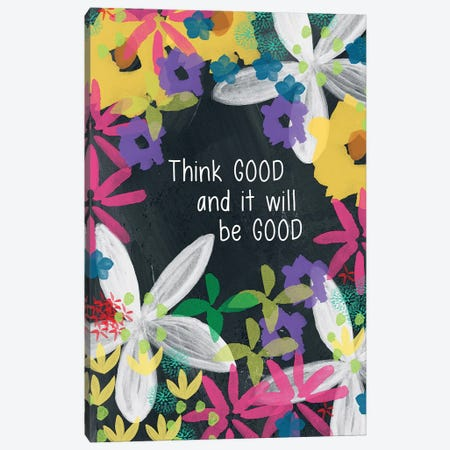 Think Good Canvas Print #LDA142} by Linda Woods Canvas Art
