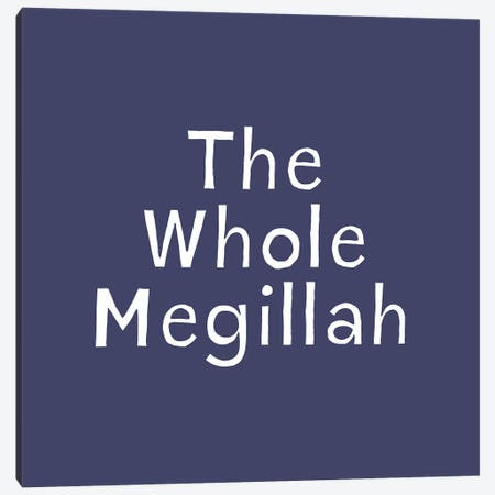 Whole Megillah Canvas Print #LDA149} by Linda Woods Canvas Wall Art