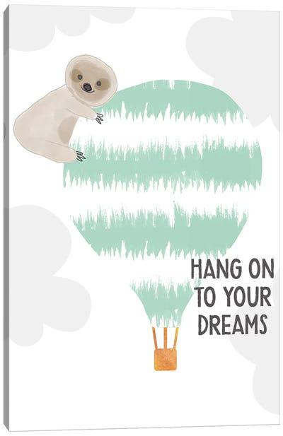 Hang On To Your Dreams Canvas Art Print