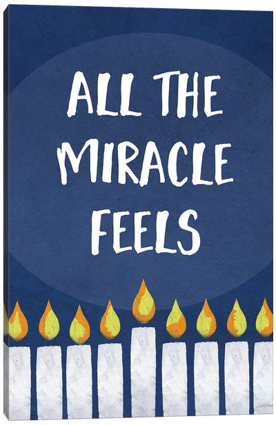 All the Miracle Feels Canvas Art Print