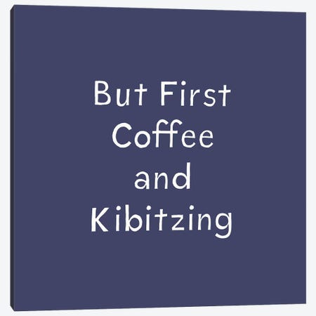 Coffee Kibitz Canvas Print #LDA41} by Linda Woods Canvas Wall Art