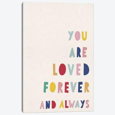 You Are Loved Canvas Print #LEH186} by Leah Straatsma Art Print