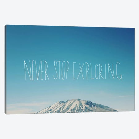 Never Stop Exploring Canvas Print #LFS17} by Leah Flores Canvas Art Print