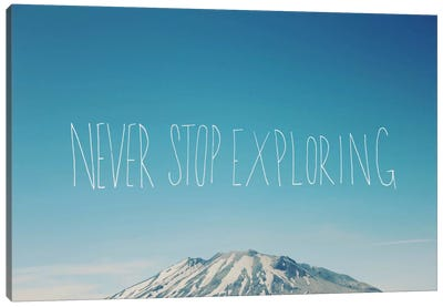 Never Stop Exploring by Leah Flores Canvas Art Print