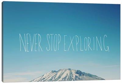 Never Stop Exploring Canvas Print #LFS17