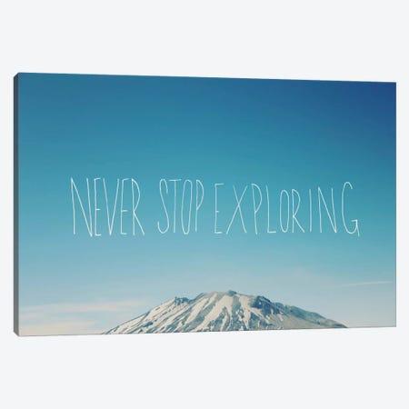 Never Stop Exploring Canvas Print #LFS17} by Leah Flores Canvas Art Print