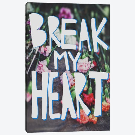 Break My Heart Canvas Print #LFS27} by Leah Flores Canvas Art