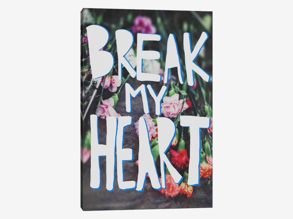 Break My Heart by Leah Flores 1-piece Canvas Wall Art