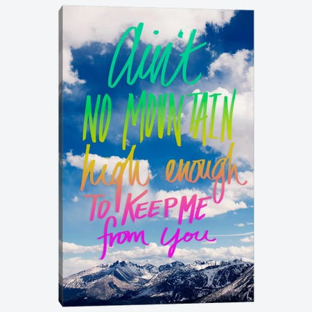 Ain't No Mountain Canvas Print #LFS3} by Leah Flores Canvas Print