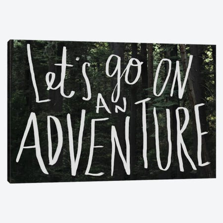 Let's Go On An Adventure Canvas Print #LFS42} by Leah Flores Canvas Print