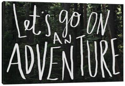Let's Go On An Adventure Canvas Print #LFS42