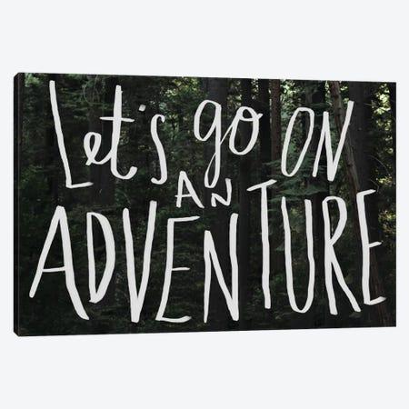Let's Go On An Adventure Canvas Print #LFS42} by Leah Flores Canvas Print