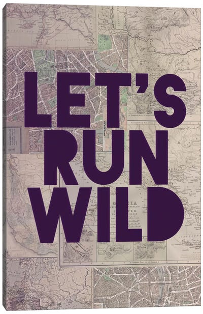 Let's Run Wild Canvas Art Print